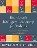 Emotionally Intelligent Leadership for Students : Development Guide, Shankman, Marcy L. and Allen, Scott J., 0470615737