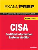 Exam Prep CISA : Certified Information Systems Auditor, Gregg, Michael, 0789735733
