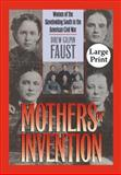 Mothers of Invention, Drew Gilpin Faust, 0807855731
