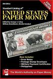 Standard Catalog of United States Paper Money, George S. Cuhaj, 0896895734