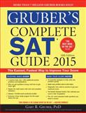 Gruber's Complete SAT Guide 2015, Gary Gruber, 1402295731
