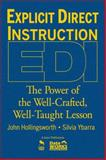 Explicit Direct Instruction (EDI) : The Power of the Well-Crafted, Well-Taught Lesson, Hollingsworth, John and Ybarra, Silvia, 1412955734