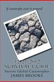 12-21-2012 Survival Guide, James Brooks, 1480275735