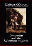 Jimgrim and the Woman Ayisha, Talbot Mundy, 1557425736