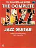 The Complete Jazz Guitar, Fred Sokolow, 1576235734