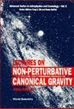 Lectures on Non-Perturbative Canonical Gravity 9789810205737