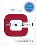 The C Standard : Incorporating Technical Corrigendum 1, British Standards Institute Staff, 0470845732