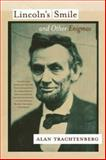 Lincoln's Smile and Other Enigmas, Alan Trachtenberg, 0809065738