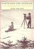 Surveying the Interior : Literary Cartographers and the Sense of Place, Van Noy, Rick, 0874175739