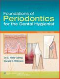 Foundations of Periodontics for the Dental Hygienist, Nield-Gehrig, Jill S. and Willmann, Donald E., 1605475734