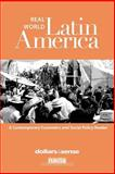 Real World Latin America : A contemporary economics and social policy reader from Dollars and Sense and NACLA Report on the Americas, The Dollars & Sense Collective, NACLA Report on the Americas, 1878585738