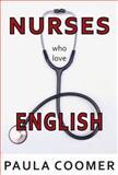 Nurses Who Love English, Paula Marie Coomer, 1936205734