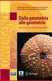 Dalla Geometria Di Euclide Alla Geometria Dell'Universo : Geometria Su Sfera, Cilindro, Cono, Pseudosfera, Arzarello, Ferdinando and Dané, Cristiano, 8847025737