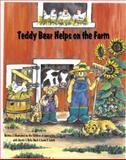 Teddy Bear Helps on the Farm, Children of Appalachia, Martin Wach, Delia Bowman Wach, Jason Lynch, 0929915739