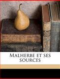 Malherbe et Ses Sources, Albert Counson, 114945573X