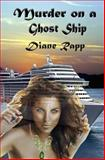Murder on a Ghost Ship, Diane Rapp, 1479365734