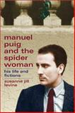 Manuel Puig and the Spider Woman 9780299175740