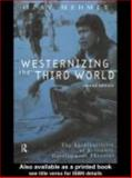 Westernizing the Third World : The Eurocentricity of Economic Development Theories, Mehmet, Ozay, 0415205743