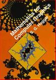 Mathematical Foundations of Computer Graphics, Hoggar, S. G., 0521375746