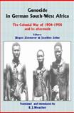 Genocide in German South-West Africa : The Colonial War of 1904-1908 and Its Aftermath, Zimmerer, Zeller, 0850365740