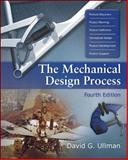 The Mechanical Design Process, Ullman, David G., 0072975741