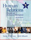 Human Relations : Personal and Professional Development, Decenzo, David A. and Silhanek, Beth, 0130145742