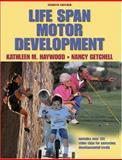 Life Span Motor Development, Haywood, Kathleen M. and Getchell, Nancy, 0736055746