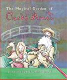 The Magical Garden of Claude Monet, Laurence Anholt, 0764155741