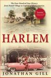 Harlem, Jonathan Gill, 0802145744