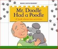 Mr. Doodle Had a Poodle, Jane Belk Moncure, 162323574X