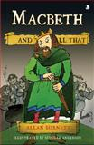 Macbeth and All That, Burnett, Allan, 1841585742