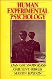 Human Experimental Psychology, Snodgrass, Joan Gay and Berger, Gail L., 0195035747