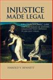 Injustice Made Legal Deuteronomic Law an, Bennett, Harold, 0802825745