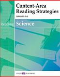 Content-Area Reading Strategies for Science, Walch Publishing Staff, 0825145740