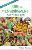 Jobs vs. the Environment, Nathan Aaseng, 0894905740