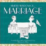 Simple Wisdom of Marriage, Marge McDonald and Richard Lenz, 1563525747