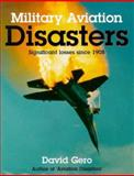 Military Aviation Disasters 9781852605742