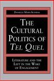 The Cultural Politics of Tel Quel 9780271015743