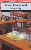 Social Income and Insecurity : A Study in Gujarat, Standing, Guy and Unni, Jeemol, 0415585740