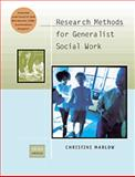 Research Methods for Generalist Social Work, Marlow, Christine, 0534525741