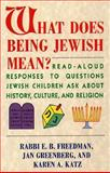 What Does Being Jewish Mean?, E. B. Rabba Freedman, 0671765744