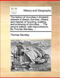 The History of Churches in England, Thomas Staveley, 1140925741