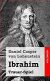 Ibrahim, Daniel von Lohenstein, 1482645742