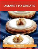 Amaretto Greats, Jo Franks, 148615574X
