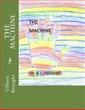 The Machine, Gilbert Brought, 1497425743