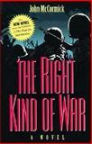 The Right Kind of War, John McCormick, 1557505748