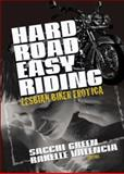 Hard Road, Easy Riding, , 1560235748