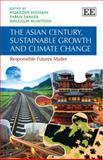 The Asian Century, Sustainable Growth and Climate Change, Tapan Sarker, 1781005745