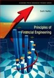 Principles of Financial Engineering, Neftci, Salih N. and Kosowski, Robert, 0123735742