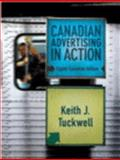 Canadian Advertising in Action, Tuckwell, Keith J., 0132405741